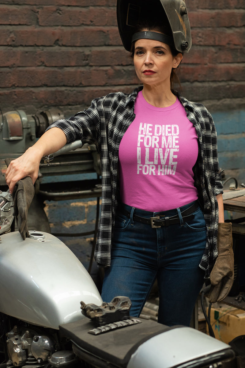 woman wearing an he died for me I live for Him T-shirt