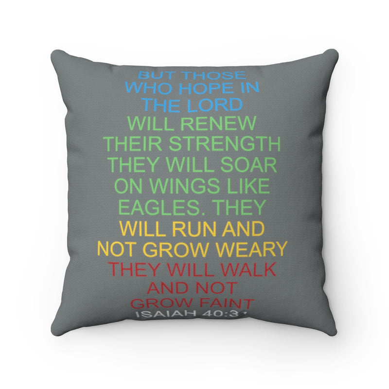 Run And Not Grow Weary Pillow