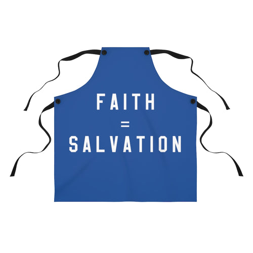 Faith Equals Salvation Apron
