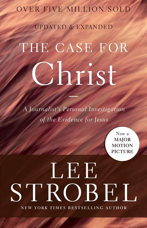 The Case For Christ book by Lee Strobel
