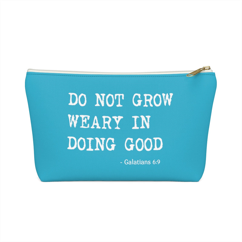 Do Not Grow Weary In Doing Good | Galatians 6:9 Toiletry Bag