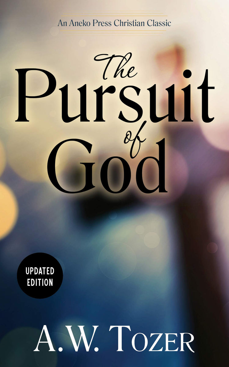 The Pursuit of God book by A.W. Tozer