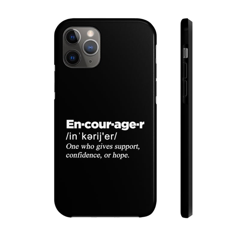 Encourager iPhone Case