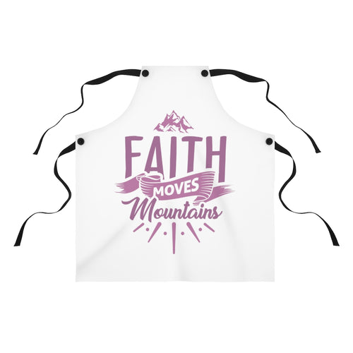 Faith Moves Mountains Apron