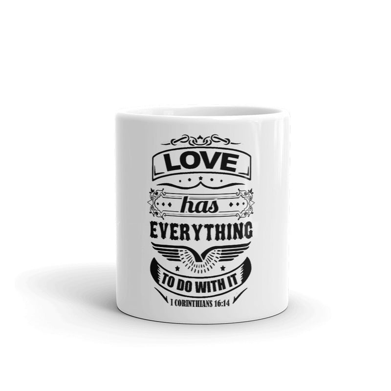 Love Has Everything To Do With It White-Gloss Mug