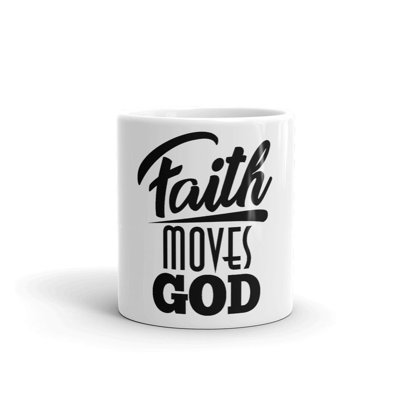 Faith Moves God White-Gloss Mug