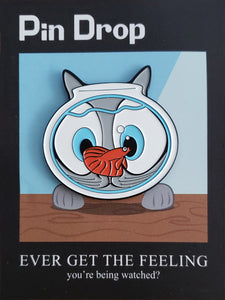 fishbowl-motivational-poster-being-watched-fish-cat-enamel-pin-love-for-senior-paws-pin-drop