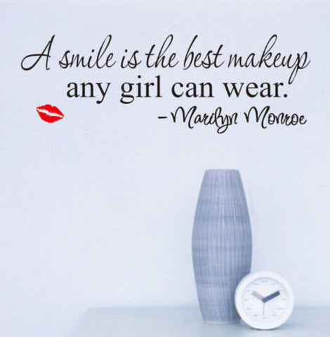 """Smile is the best makeup any girl can wear"" Marilyn Monroe - Wall Decal"