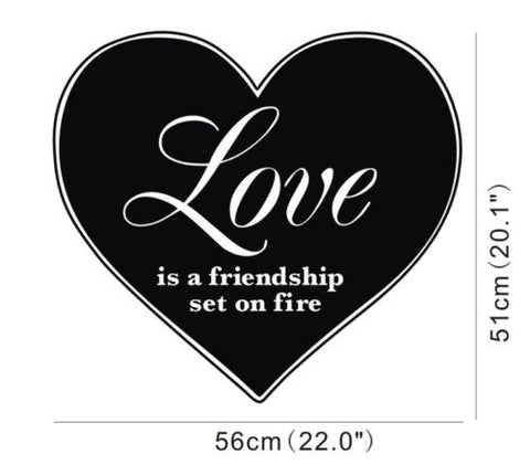 """Love is friendship set on fire"" Wall Decal"
