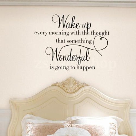 Wake up every morning with the thought that something wonderful is about to happen wall decal