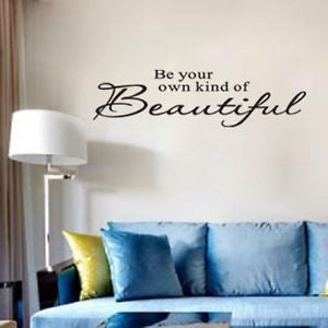 """Be your own kind of Beautiful"" Wall Decal"