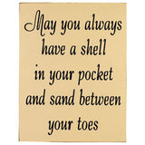 Shell in your pocket wooden Sign