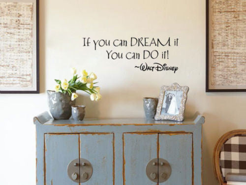 "Walt Disney Quote  ""If you can dream it, you can do it"" Wall Decal"