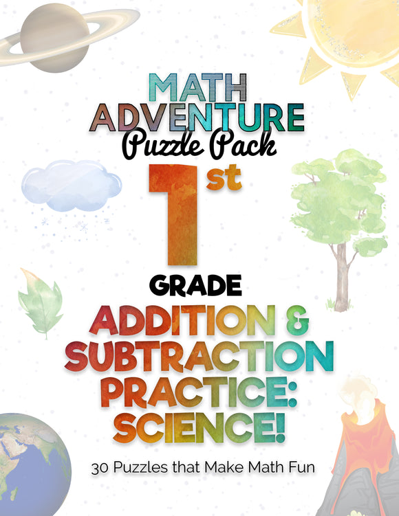 1st Grade Addition and Subtraction Practice B - Science! (30 Puzzles)