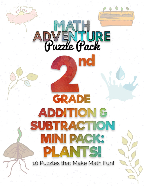 2nd Grade Addition & Subtraction Mini Pack A - Plants!