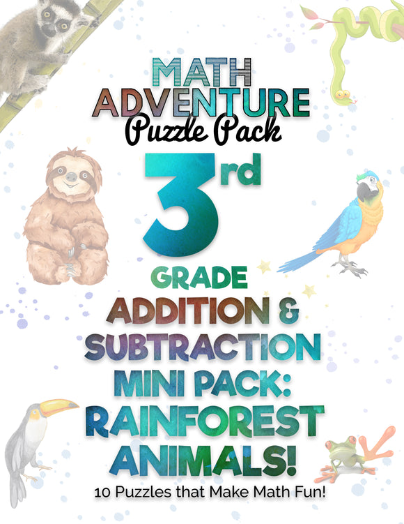 3rd Grade Addition and Subtraction Mini Pack A - Rainforest Animals! (10 Puzzles)