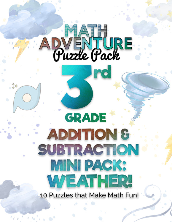 3rd Grade Addition and Subtraction Mini Pack A - Weather! (10 Puzzles)