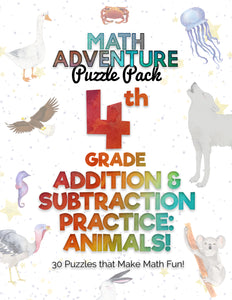 4th Grade Addition and Subtraction Practice A - Animals! (30 Puzzles)