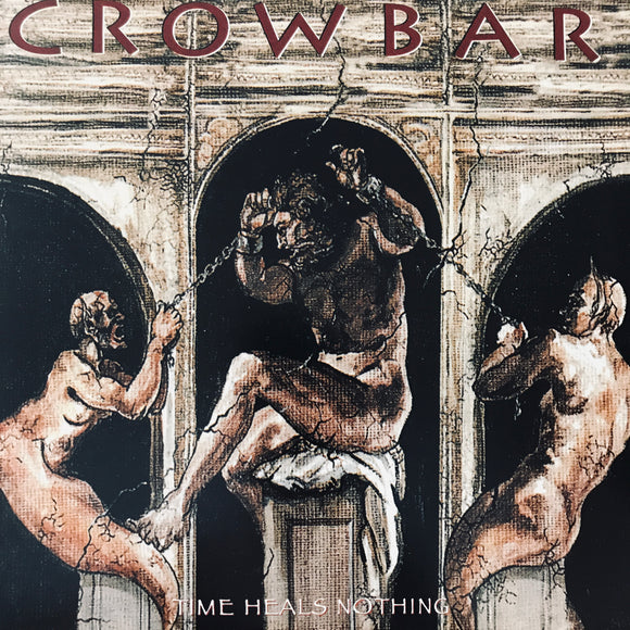 Crowbar - Time Heals Nothing LP