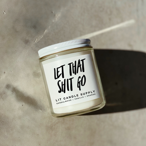 Let That Shit Go Candle - Minimal Collection