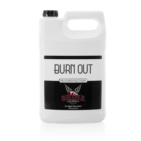 Shine Supply Burn Out Gallon