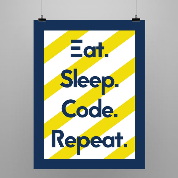 Eat. Sleep. Code. Repeat - Framed Poster