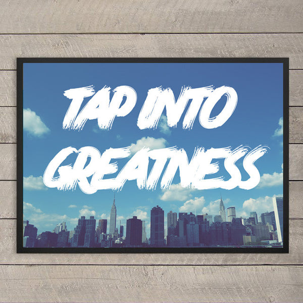 Tap into Greatness poster