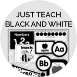 Just Teach Black and White