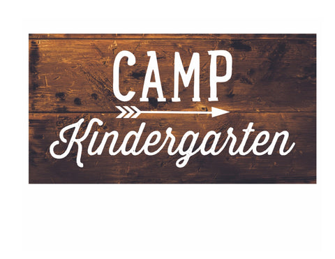 Happy Camper - Camp Kindergarten Sign!