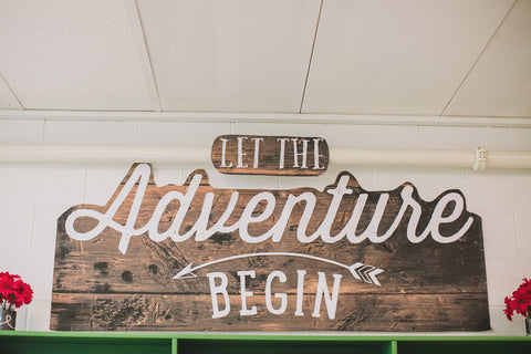 Happy Camper - Let the Adventure Begin Sign!