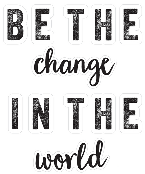 "Woodland Whimsy ""Be The Change"""