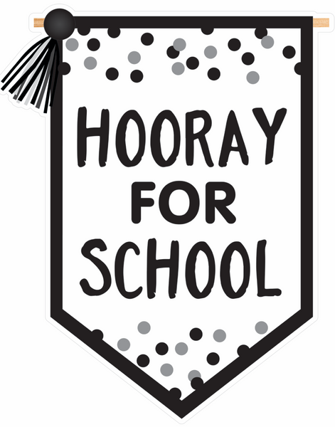 Just Teach Black and White - 'Hooray for School' Banner