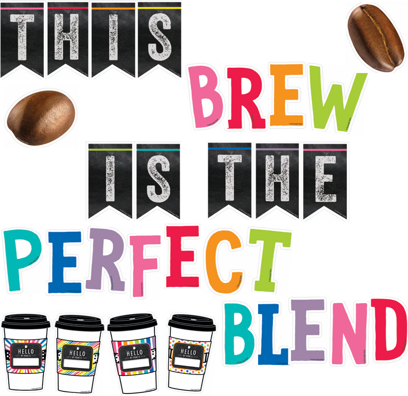 Schoolgirl Style - Bright and Brew-tiful 'This Brew is the Perfect Blend' Bulletin Board Set {U PRINT}
