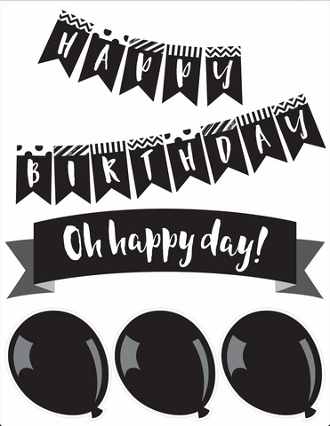Just Teach Black and White - Birthday Bulletin Board Set - Home Print {U PRINT}