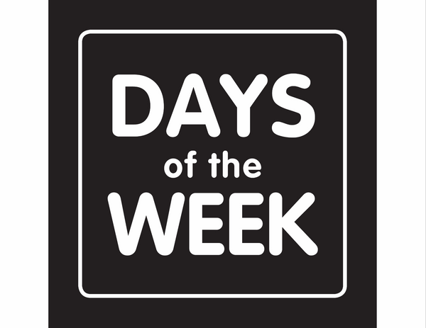 Just Teach Black and White - Days of the Week Resources!
