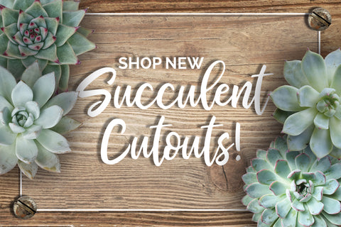 Succulent Cutouts by Schoolgirl Style