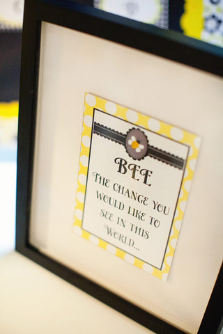 BEE the Change Inspirational Print