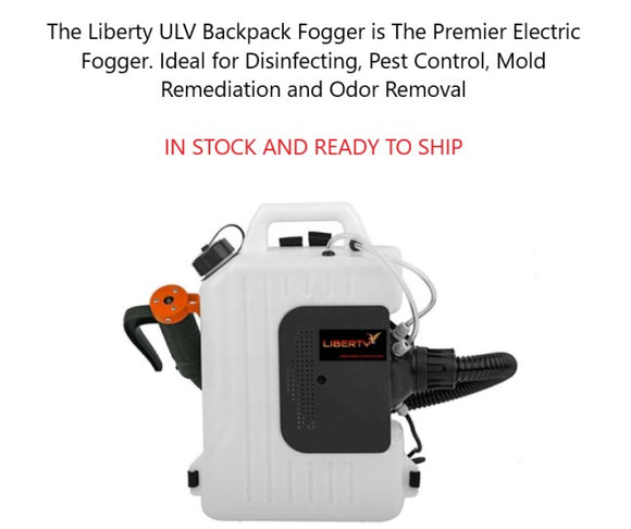 Liberty ULV Backpack Fogger In Stock and Ready to Ship