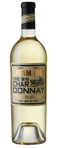 DREAM BIG! Lodi Chardonnay