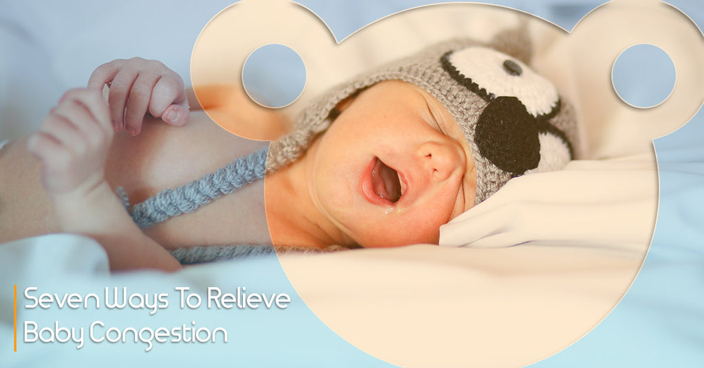Seven Ways To Relieve Baby Congestion