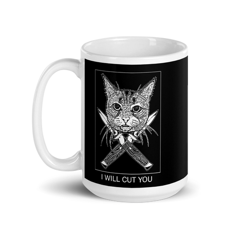 I Will Cut You Cat Black Coffee Mug By Barry'd Alive