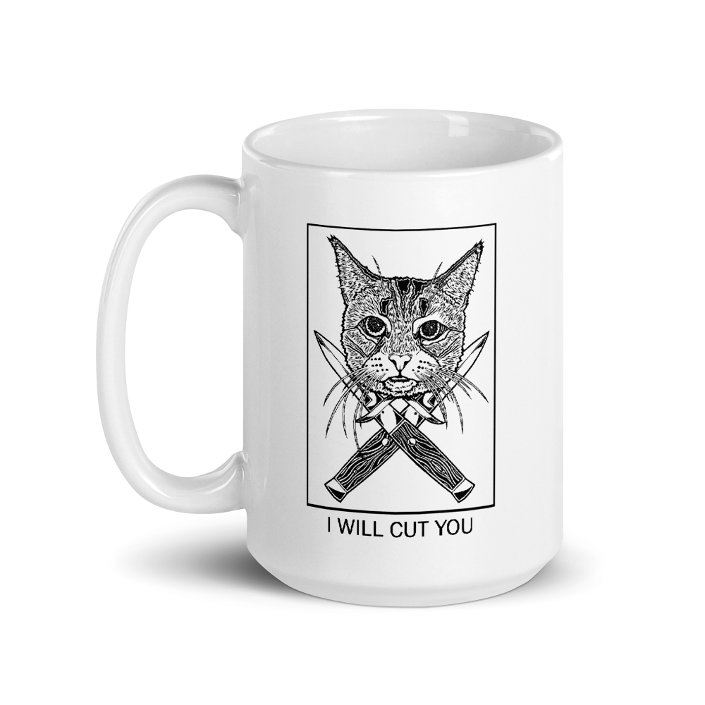 I Will Cut You Cat Coffee Mug By Barry'd Alive