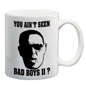 Hot Fuzz - You Ain't Seen Bad Boys 2? - Mug