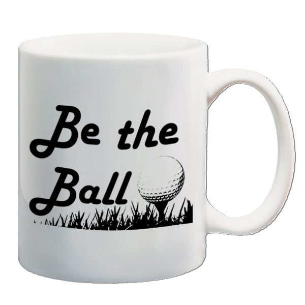 Caddyshack - Be The Ball - Mug
