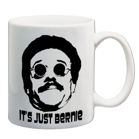 Weekend At Bernie's - It's Just Bernie - Mug