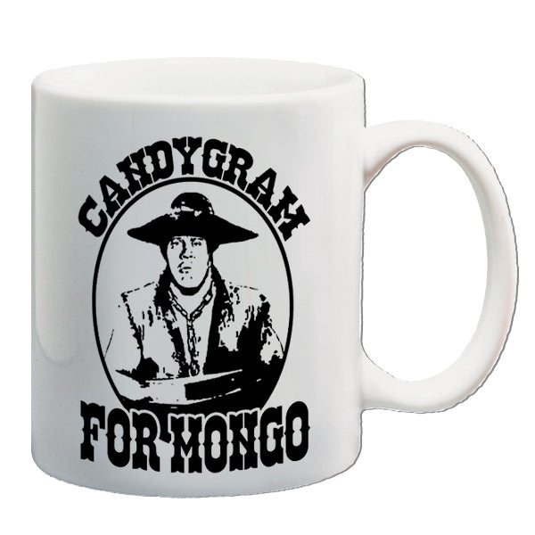 Blazing Saddles - Candygram For Mongo - Mug