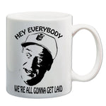 Caddyshack - Hey Everybody - Mug