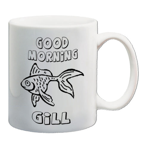 What About Bob? - Good Morning Gill - Mug