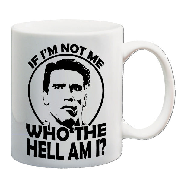 Total Recall | If I'm Not Me, Who The Hell Am I? | Mug