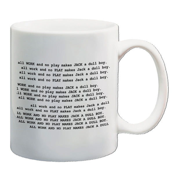 The Shining | All Work And No Play Makes Jack A Dull Boy | Mug